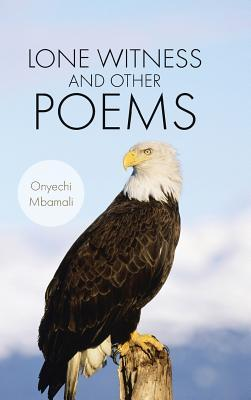 Lone Witness and Other Poems