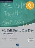 Me Talk Pretty One D...