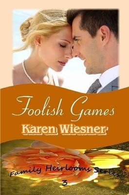 Foolish Games, Book ...