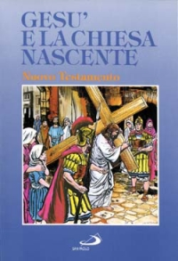 Gesù e la Chiesa nascente