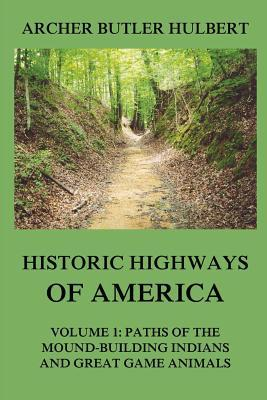 Historic Highways of America