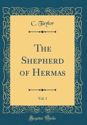 The Shepherd of Hermas, Vol. 1 (Classic Reprint)