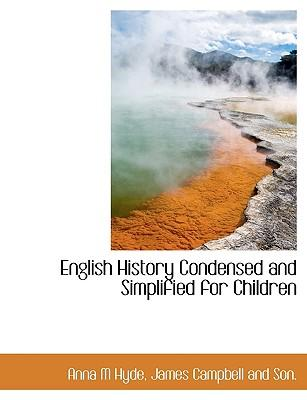 English History Condensed and Simplified for Children