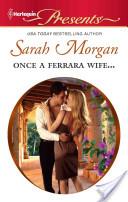 Once a Ferrara Wife....