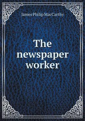 The Newspaper Worker