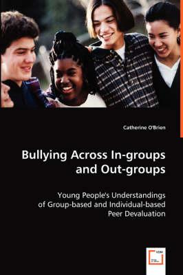Bullying Across In-groups and Out-groups
