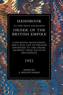 Handbook to the Most Excellent Order of the British Empire, 1921