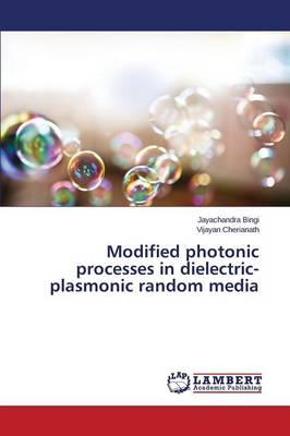 Modified photonic processes in dielectric-plasmonic random media