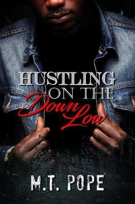 Hustling on the Down Low