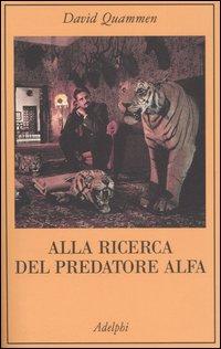 Alla ricerca del predatore alfa
