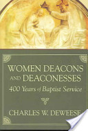 Women Deacons and Deaconesses