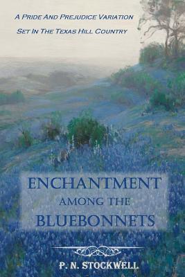 Enchantment Among the Bluebonnets