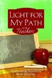 Light For My Path For Teachers