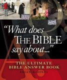 """""""What Does The Bible Say About..."""""""