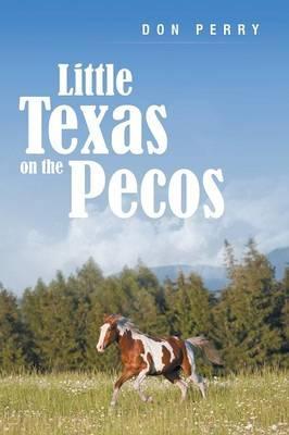 Little Texas On the Pecos