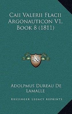 Caii Valerii Flacii Argonauticon V1, Book 8 (1811)