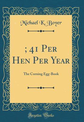 $6; 41 Per Hen Per Y...