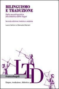 Bilinguismo e traduzione. Dalla neurolinguistica alla didattica delle lingue
