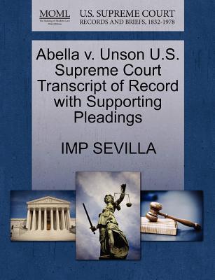 Abella V. Unson U.S. Supreme Court Transcript of Record with Supporting Pleadings