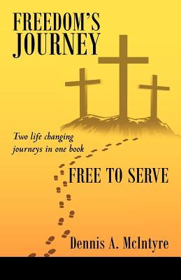Freedom's Journey Free to Serve