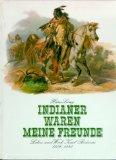 Indianer waren meine Freunde