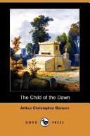 The Child of the Dawn (Dodo Press)