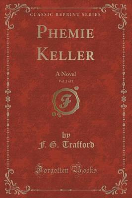 Phemie Keller, Vol. 2 of 3