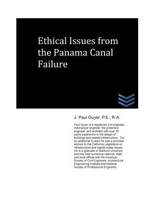 Ethical Issues from the Panama Canal Failure