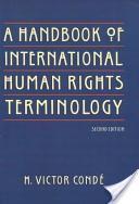 A Handbook of International Human Rights Terminology