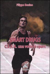 Smart drugs. C.E.R.A. una volta lo sport
