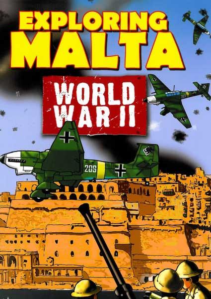 Exploring Malta: World War II
