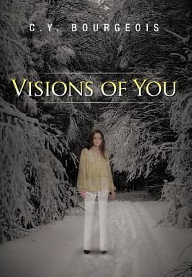 Visions of You