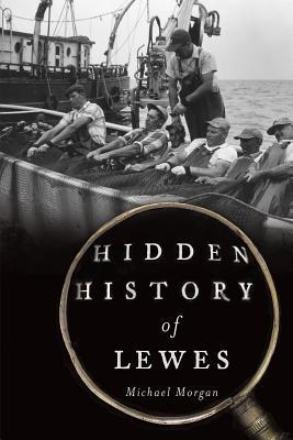 Hidden History of Lewes