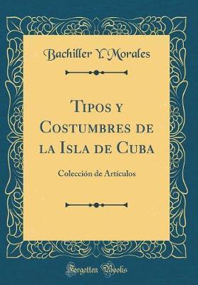 Tipos y Costumbres de la Isla de Cuba