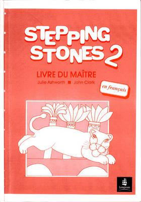 Stepping Stones 2 Teachers Book French Level 2 Teachers Book French