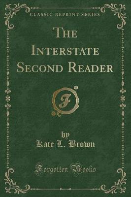 The Interstate Second Reader (Classic Reprint)