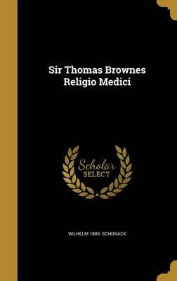 SIR THOMAS BROWNES RELIGIO MED