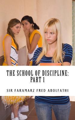 The School of Discipline