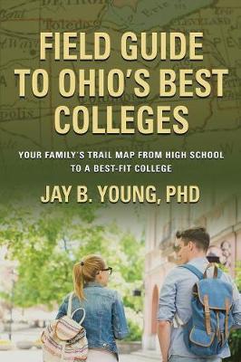 Field Guide to Ohio's Best Colleges