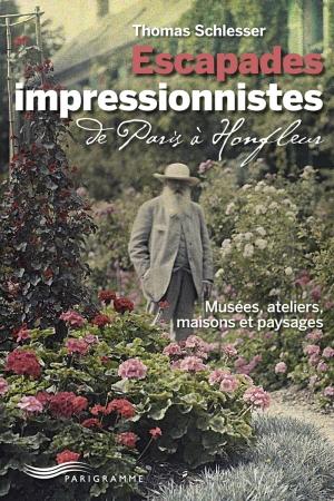 Escapades impressionnistes de Paris à Honfleur
