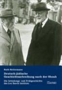 Deutsch-jüdische Geschichtsschreibung nach der Shoah