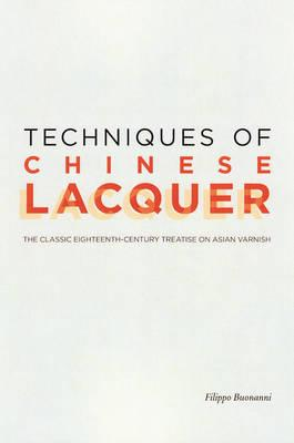 Techniques of Chinese Lacquer