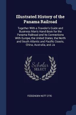 Illustrated History of the Panama Railroad