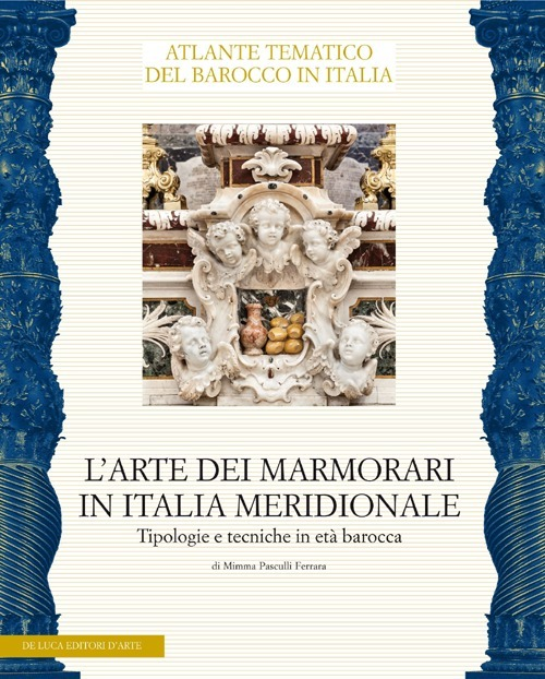 L'arte dei marmorari in Italia meridionale