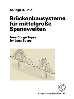 Brückenbausysteme Für Mittelgrosse Spannweiten