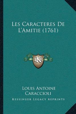 Les Caracteres de Lacentsa -A Centsamitie (1761)