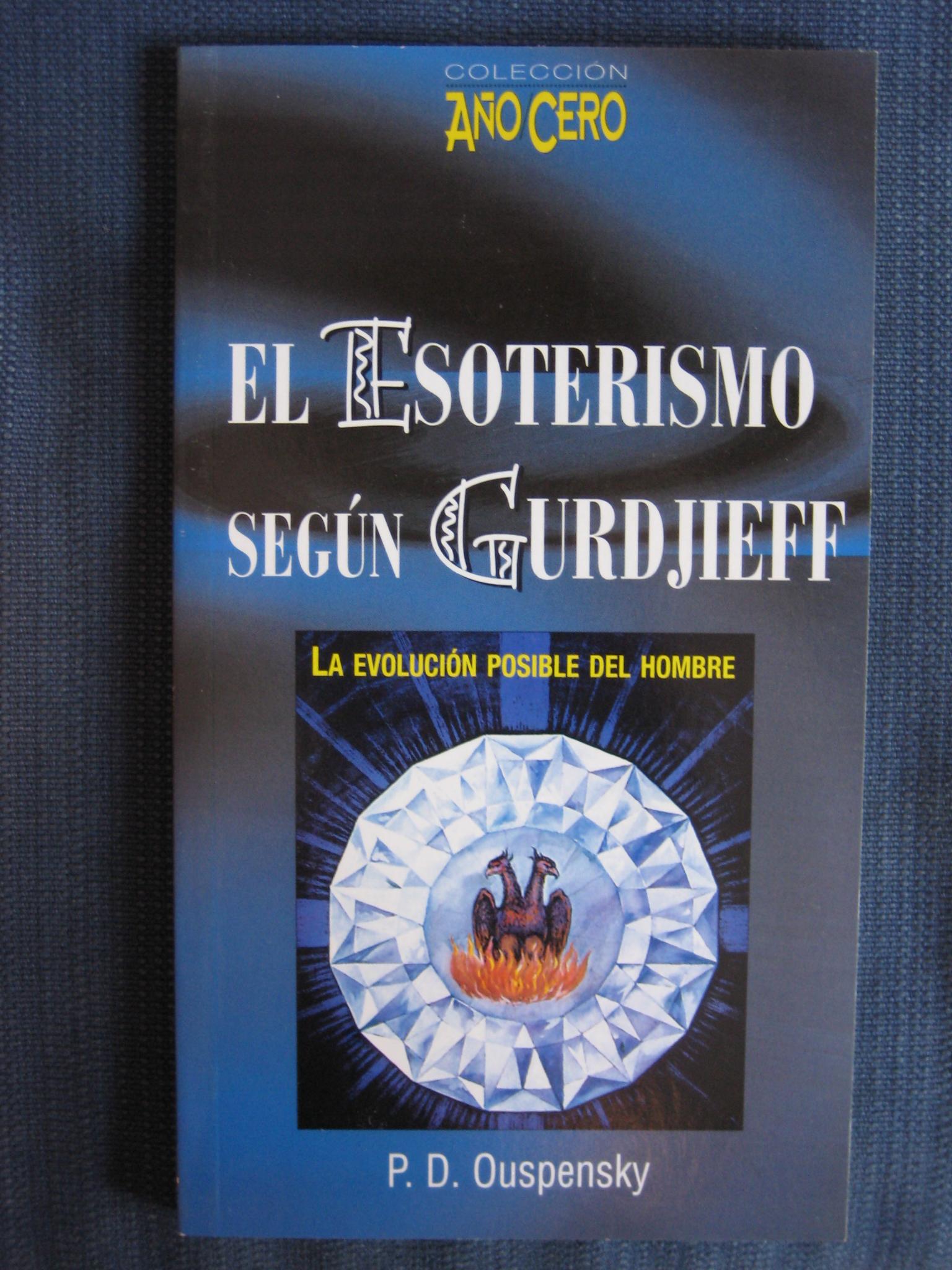 El esoterismo según Gurdjieff