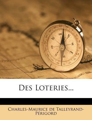 Des Loteries...