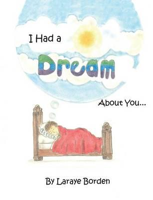 I HAD A DREAM ABT YOU
