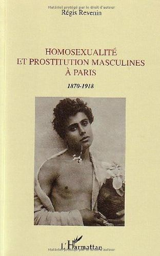 Homosexualité et prostitution masculines à Paris